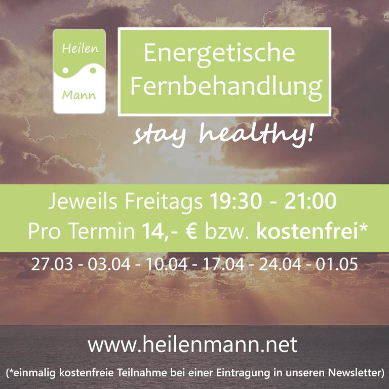 Energetische Fernbehandlung zur Stärkung Deiner Gesundheit von Dirk Heilenmann