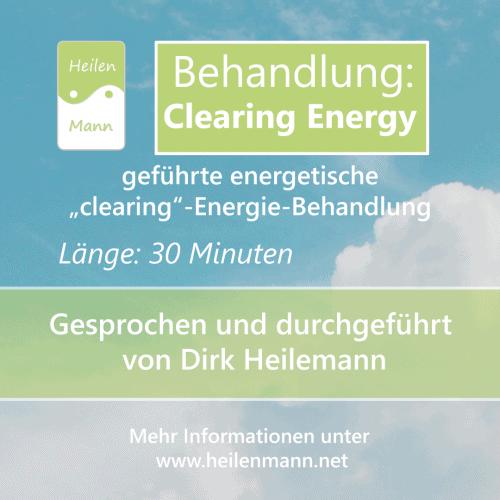 "Geführte Energiebehandlung ""Clearing Energy"""