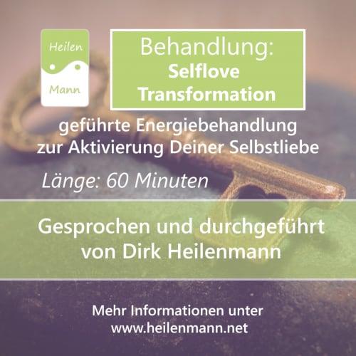 """Geführte Energiebehandlung zur Stärkung der Selbstliebe: """"Selflove Transformation"""""""